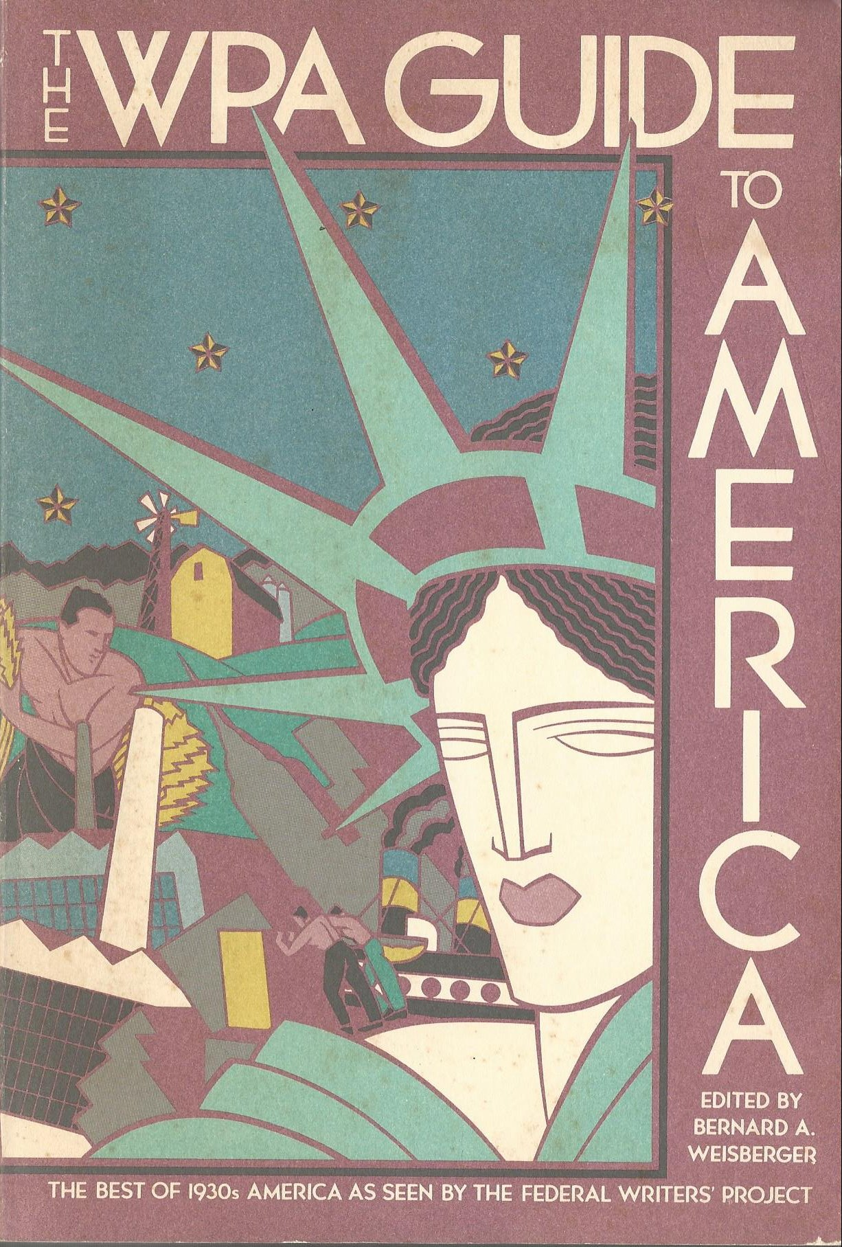 Wpa Guide To America The Best Of 1930s America As Seen By ...
