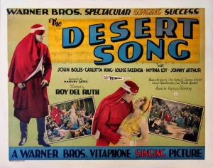 The Desert Song, 1929.