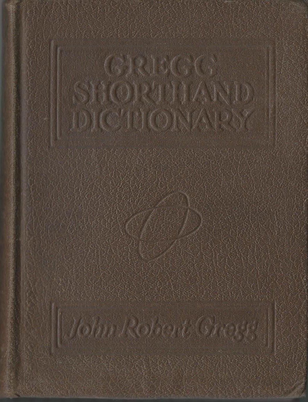 "Gregg Shorthand Dictionary Anniversary Edition"" by John"