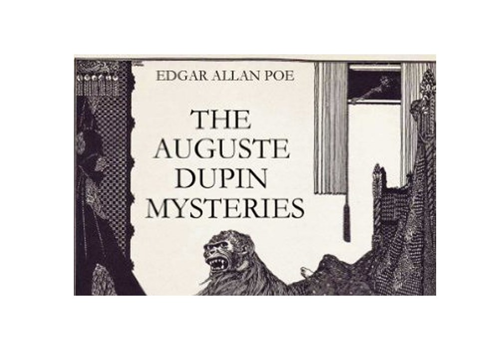 auguste dupin is a fictional detective Detective fiction in the english-speaking world is considered to have begun in 1841 with the publication of poe's the murders in the rue morgue itself, featuring the first fictional detective, the eccentric and brilliant c auguste dupin.